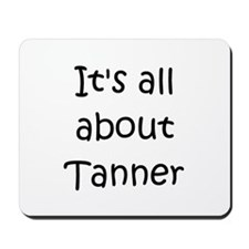 Cute Tanner Mousepad
