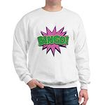Bingo Bang Sweatshirt