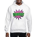 Bingo Bang Hooded Sweatshirt