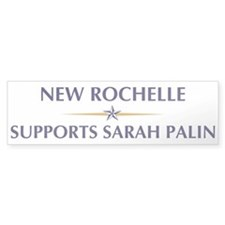 NEW ROCHELLE supports Sarah P Bumper Bumper Sticker