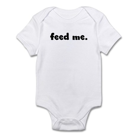 feed me. Infant Bodysuit