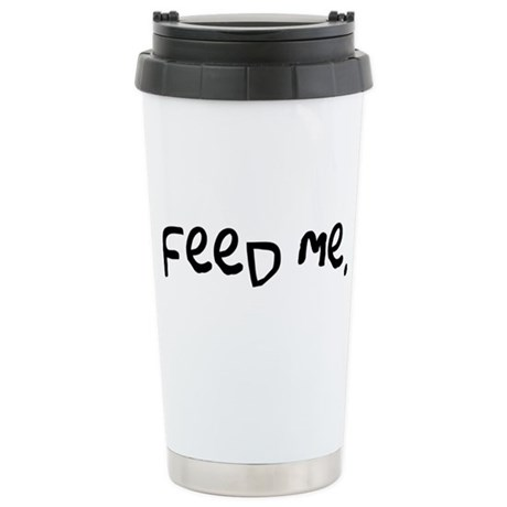 feed me. Ceramic Travel Mug