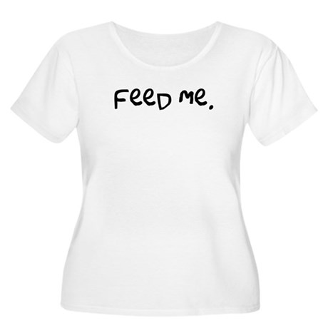 feed me. Women's Plus Size Scoop Neck T-Shirt