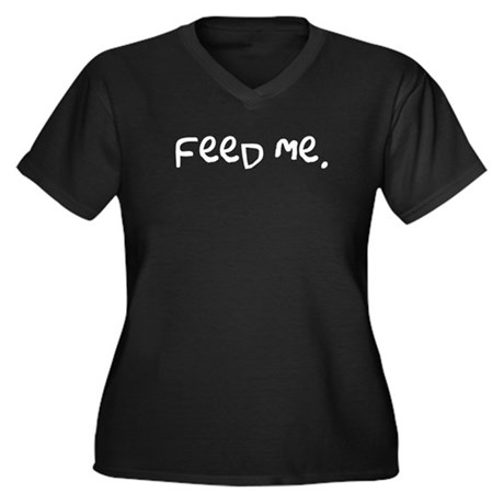 feed me. Women's Plus Size V-Neck Dark T-Shirt