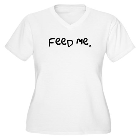 feed me. Women's Plus Size V-Neck T-Shirt