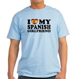 I Love My Spanish Girlfriend T-Shirt