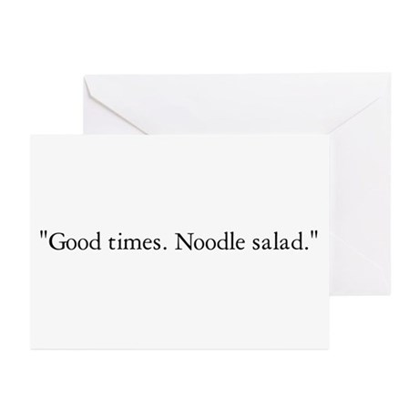 Good times. Noodle salad. Greeting Cards (Pk of 10