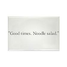 Good times. Noodle salad. Rectangle Magnet (10 pac