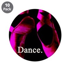 "Dance. 3.5"" Button (10 pack)"