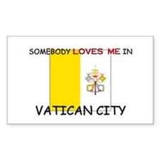 Somebody Loves Me In VATICAN CITY Decal