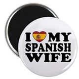 I Love My Spanish Wife Magnet