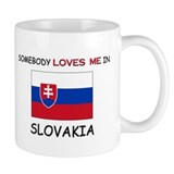 Somebody Loves Me In SLOVAKIA Mug