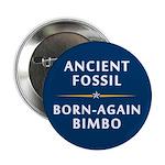 """Ancient Fossil Born Again Bimbo 2.25"""" Butto"""