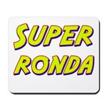 Super ronda Mousepad