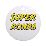 Super ronda Ornament (Round)