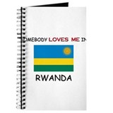 Somebody Loves Me In RWANDA Journal