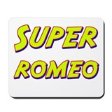 Super romeo Mousepad