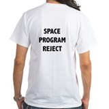 Space Program Reject - Shirt