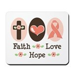 Faith Love Hope Pink Ribbon Mousepad