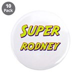 "Super rodney 3.5"" Button (10 pack)"