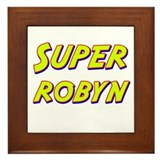 Super robyn Framed Tile