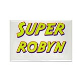 Super robyn Rectangle Magnet