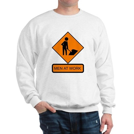 Men at Work 2 Sweatshirt
