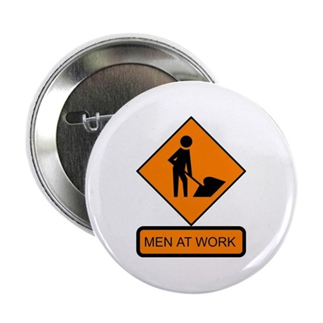 Men at Work Sign 2 - Button