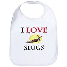 I Love Slugs Bib