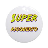 Super rigoberto Ornament (Round)