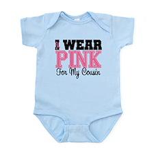 I Wear Pink Ribbon Cousin Infant Bodysuit