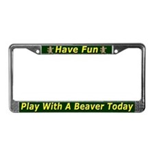 Play With A Beaver License Plate Frame