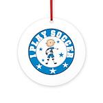 Boy I Play Soccer Ornament (Round)