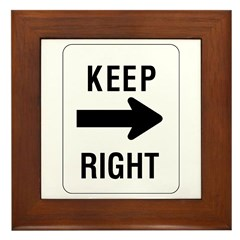 Keep Right Sign - Framed Tile