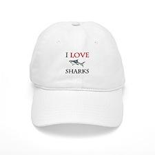 I Love Sharks Baseball Cap