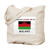Somebody Loves Me In MALAWI Tote Bag