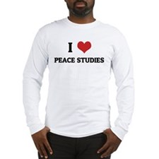 I Love Peace Studies Long Sleeve T-Shirt