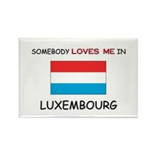 Somebody Loves Me In LUXEMBOURG Rectangle Magnet (