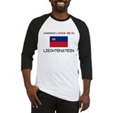 Somebody Loves Me In LIECHTENSTEIN Baseball Jersey