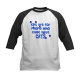 Can't Have Cats Tee
