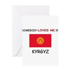 Somebody Loves Me In KYRGYZ Greeting Card