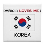 Somebody Loves Me In KOREA Tile Coaster