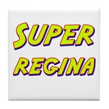 Super regina Tile Coaster