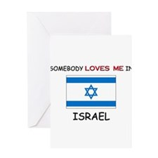 Somebody Loves Me In ISRAEL Greeting Card