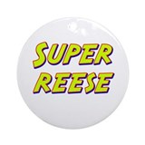 Super reese Ornament (Round)
