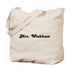Mrs. Wickham Tote Bag