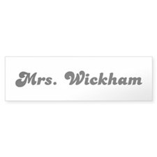 Mrs. Wickham Bumper Sticker (10 pk)
