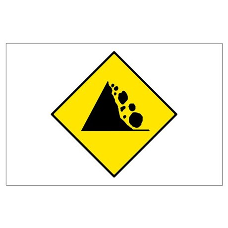 Falling Rocks Sign - Large Poster