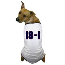 18 and 1 Dog T-Shirt