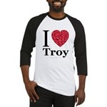 I Love Troy Baseball Jersey